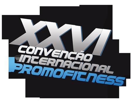 XXVI Convenção Internacional Promofitness